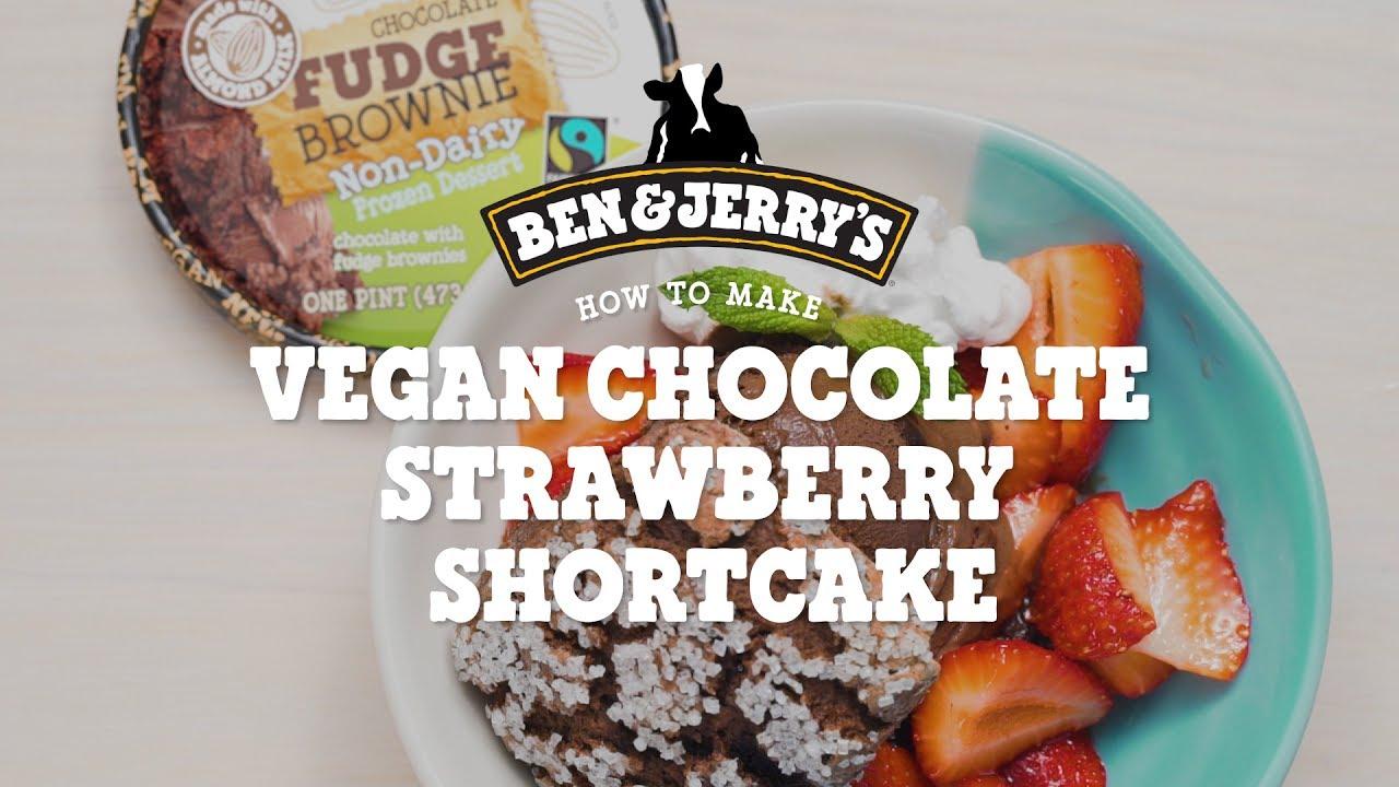 Vegan Chocolate Strawberry Shortcake | Ben \u0026 Jerry\u0027s - YouTube