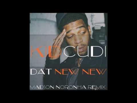 Kid Cudi - Dat New New (Madson Noronha Bootleg)