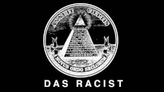 Das Racist - Speaking In Tongues
