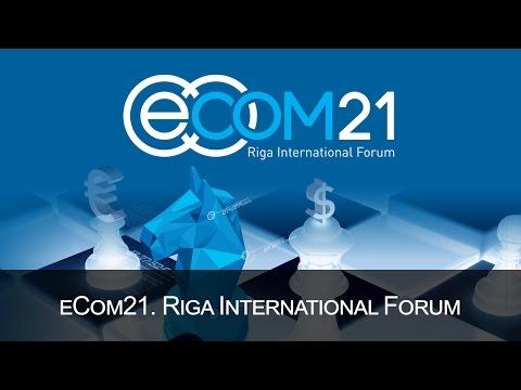 eCom21. Riga International Forum