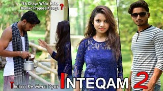 Thukra Ke Mera Pyar Mera Intkam Dekhegi | Inteqam - Part 2 | Inspiring And Motivational love story