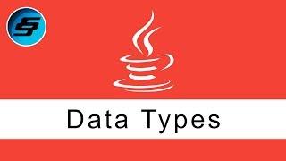 Data Types - Java Programming