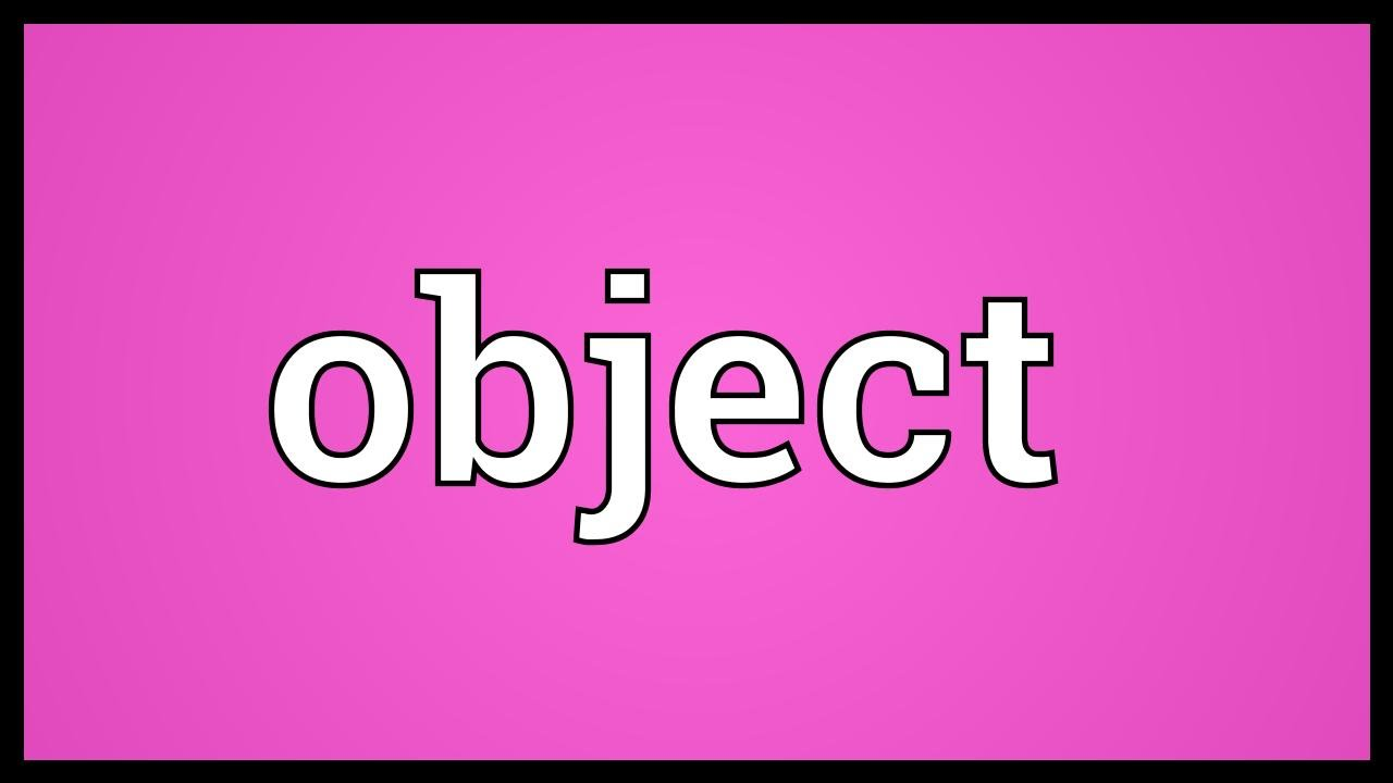 Object Meaning Youtube