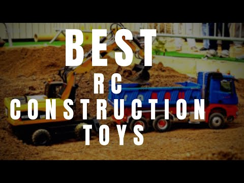 5 Best RC Construction Toys For Sale | RC Trucks, Toys And Excavator | Gadgets