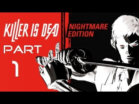 Killer is Dead - Nightmare Edition Part 1 - No commentary |