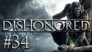 Dishonored #34 - Let