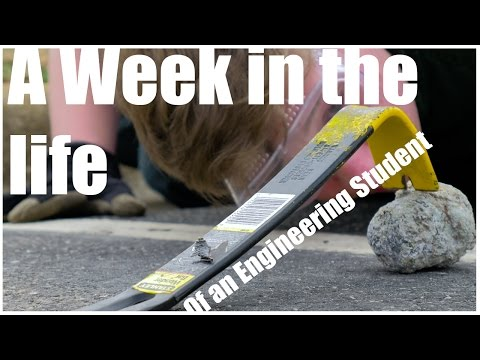 A Week in the Life of an Engineering Student