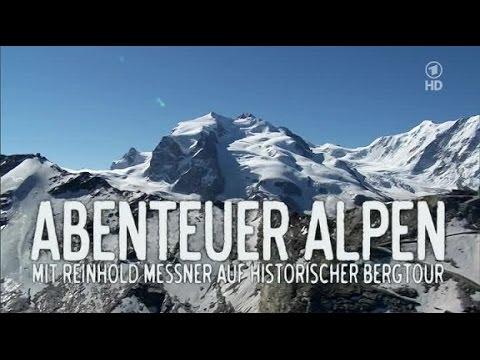 Abenteuer Alpen - Teil 1