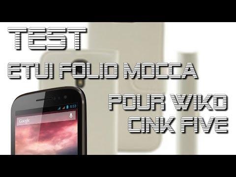 Wiko Cink Five - Test de l'Etui Folio MOCCA DESIGN de ProtectEcran.com