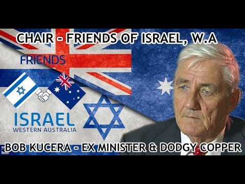 #1 Friends Of Israel, Western Australia - Opening, Bob Kucera
