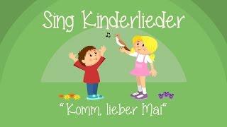 Komm, lieber Mai, und mache - Kinderlieder zum Mitsingen Sing Kinderlieder