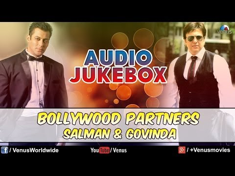 Salman Khan & Govinda - Bollywood Partners | Audio Jukebox