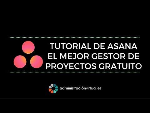 Tutorial Asana - AdministracionVirtual.es
