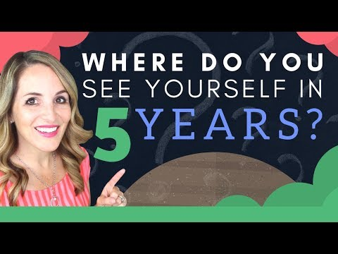 Where Do You See Yourself In 5 Years? - Interview Sample Answer