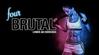 4 BRUTAL Lower Abs Exercises (SEE FAST RESULTS!!)