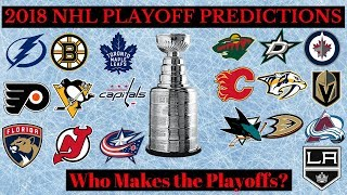 Stanley Cup Playoffs Predictions 2018 - Who Makes it?