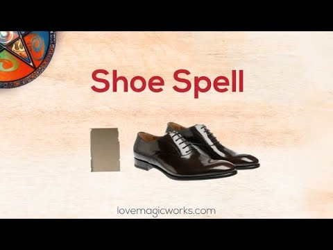 Magick Spells with Shoes for Love and Control 👞 - Love Magic Works