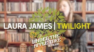 Laura James - 'Twilight' (Elliott Smith cover) | UNDER THE APPLE TREE