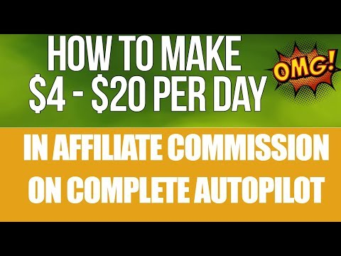 how-to-make-$4---$20-per-day-in-affiliate-commission-on-complete-autopilot-with-proof-2019