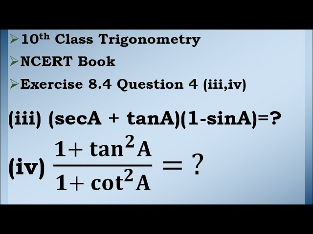 Class 10 Trigonometry Exercise 8.4 Question 4 (iii,iv) | CBSE | NCERT BOOK