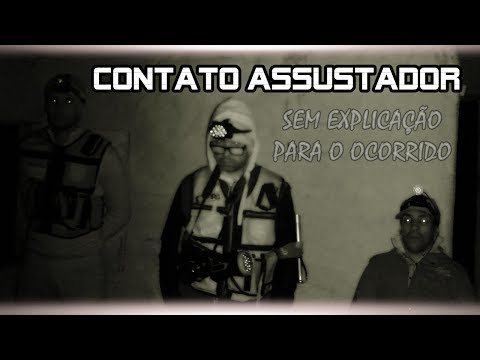 CONTATO ASSUSTADOR #SEM EXPLICAÇÃO PARA O OCORRIDO !!!