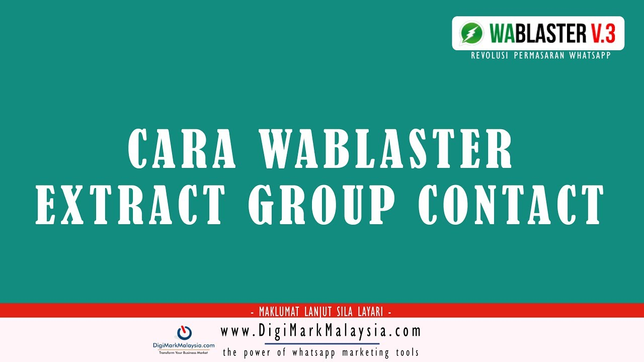 WhatsApp Marketing using Wablaster V3 0 - Group Extract Contact