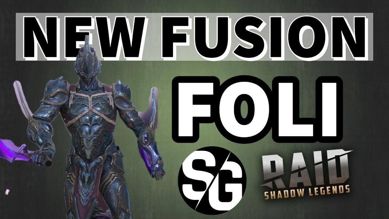 [RAID SHADOW LEGENDS] NEW FUSION - FOLI