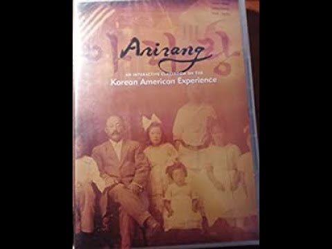 Arirang – Part 1 of 2 – The Korean American Journey (Hawaii and United States)