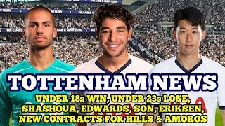 TOTTENHAM NEWS: U18s Win, U23s Lose, Son, Shashoua, Edwards, Tottenham Women New Contracts