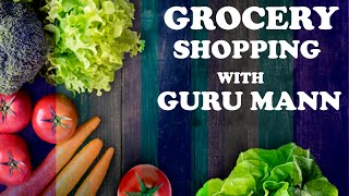 HEALTHY Grocery Shopping Sneak Peak | Guru Mann