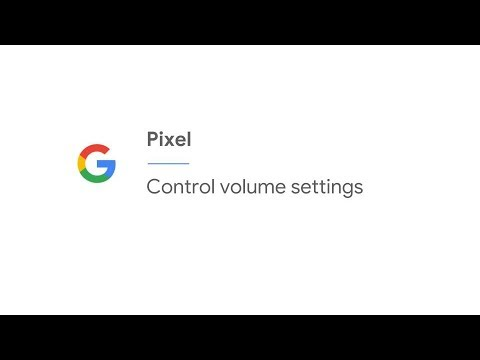 Control volume settings | Pixel
