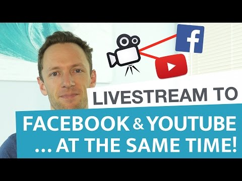 How to Livestream to Facebook and Youtube… AT THE SAME TIME