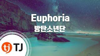 [TJ노래방] Euphoria - 방탄소년단(BTS) / TJ Karaoke