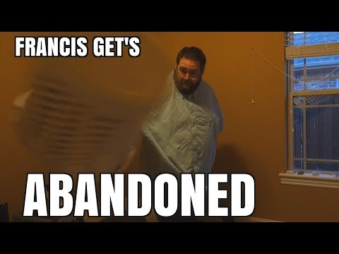 Francis Gets Abandoned By His Sister
