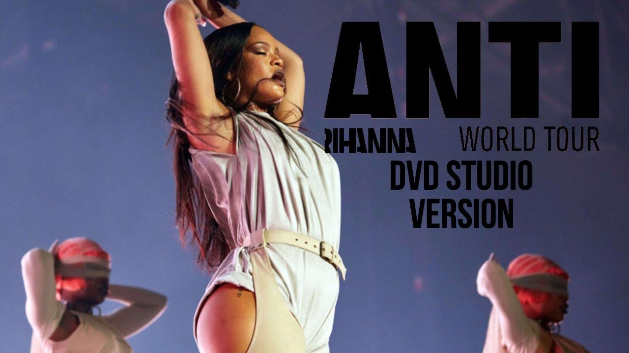 Rihanna Anti World Tour Dvd