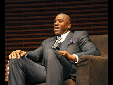 "Earvin ""Magic"" Johnson: Understand Your Customers and Over-Deliver"