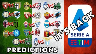 Serie A Is Back!!!! My Predictions Week 27