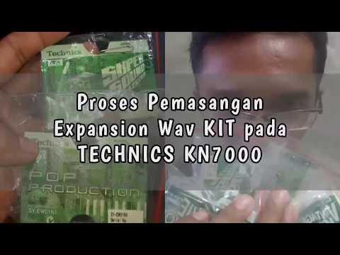 CARA MEMASANG EXPANSION WAV KIT PADA TECHNICS KN7000
