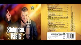 Slobodan Vasic - Armija drugara - (Audio 2013) HD