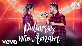 Maria Cecília & Rodolfo - Palavras Não Amam (Ao Vivo)