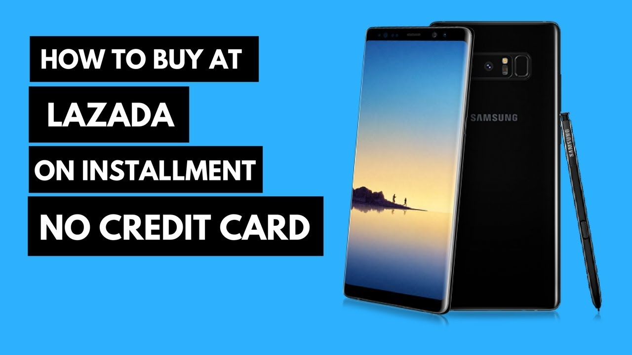 Lazada Tutorial (2018): How to order at Lazada in installment without a  credit card
