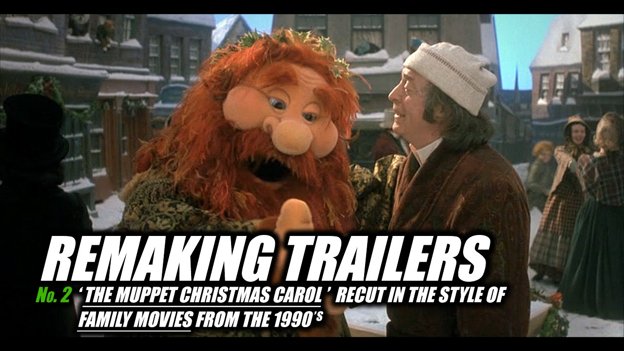 Remaking Trailers The Muppet Christmas Carol Youtube