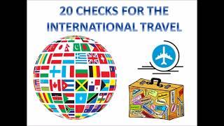 20 checks for international travel