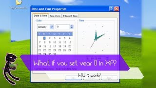 What if you set year 0 on Windows XP?