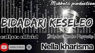Karaoke dangdut BIDADARI KESLEO nella kharisma lirik tanpa vokal || mahkota official