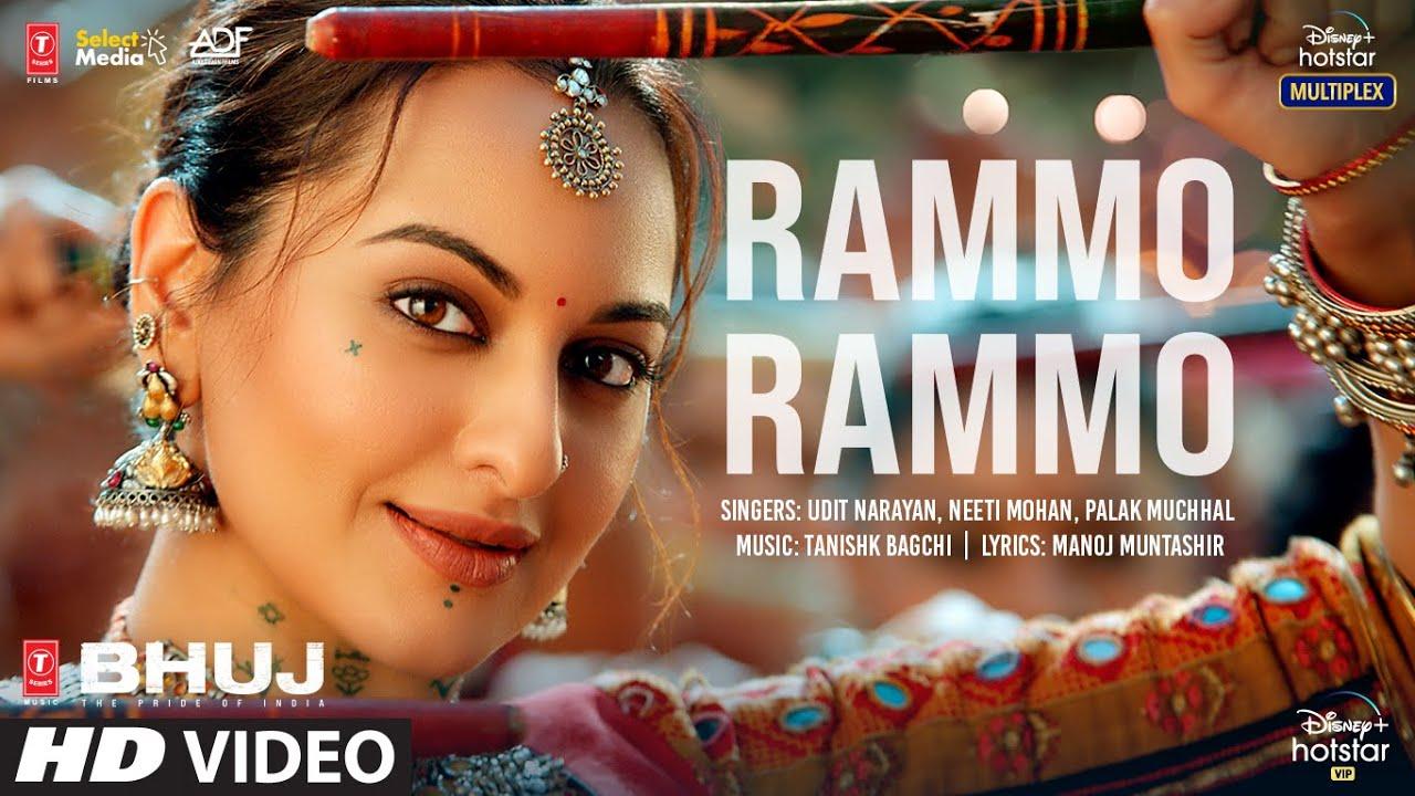 Rammo Rammo Song Bhuj: The Pride Of India | Sonakshi S | Udit N,Neeti M, Palak M, Tanishk B, Manoj M