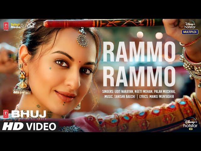 Rammo Rammo Song| Bhuj: The Pride Of India | Sonakshi S | Udit N,Neeti M, Palak M,Tanishk B, Manoj M