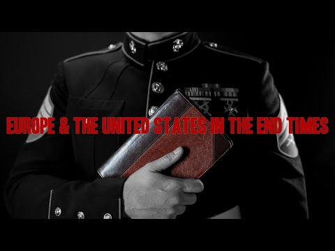 Europe & the United States in the End Times