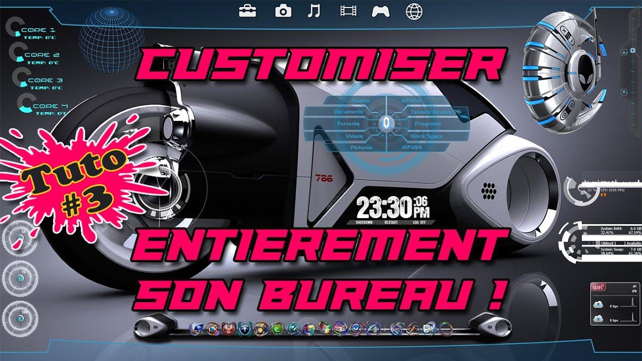 [Tuto] Customiser et personnaliser totalement son bureau ! PC | Part 03