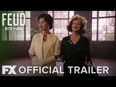 FEUD: Bette and Joan | Season 1: Official Trailer | FX